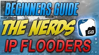 beginners guide to gb the nerds ip flooders part 3