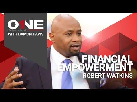 "1onONE with Damon Davis: Robert Watkins - ""Financial Empowerment"""