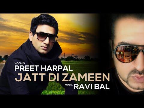 Jatt Di Zameen - Preet Harpal & Ravi Bal....