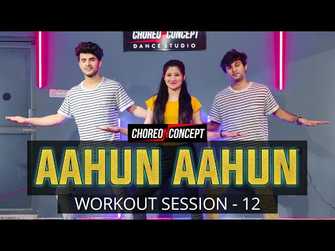 Aahun Aahun | Love Aaj Kal | Bollywood Workout | Choreo N Concept Dance Studio | Gurgaon Sector 45