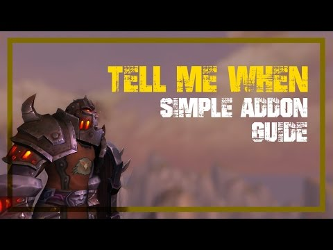 WoW ► TellMeWhen Addon Simple Guide to Set Up
