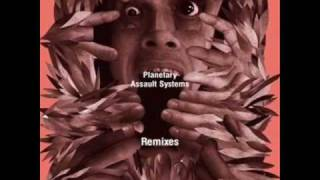 Planetary Assault Systems - Hold It (Deuce Remix)