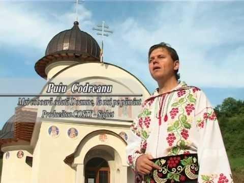Puiu Codreanu - Mai coboară Doamne odată la noi pe pământ