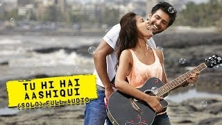 Tu Hi Hai Aashiqui (Male Version) | Audio Song | Dishkiyaoon | Harman Baweja & Ayesha Khanna