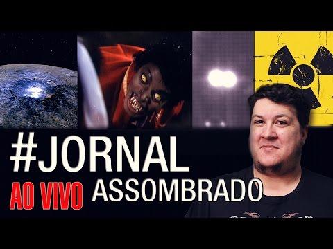 J.A.#05: Lobisomem em MS   Explosão Nuclear na Europa?   Moléculas em Ceres   Luz de Paulding