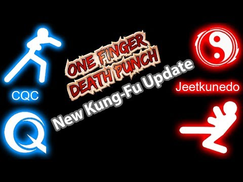 One Finger Death Punch (Android) New Kung-Fu