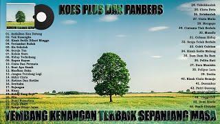 Download KOES PLUS & PANBERS FULL ALBUM PILIHAN TERBAIK - TEMBANG LAWAS KENANGAN