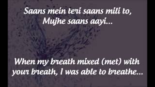 """Saans"" Lyrics & English Translation - ""Jab Tak Hai Jaan"" (2012)"