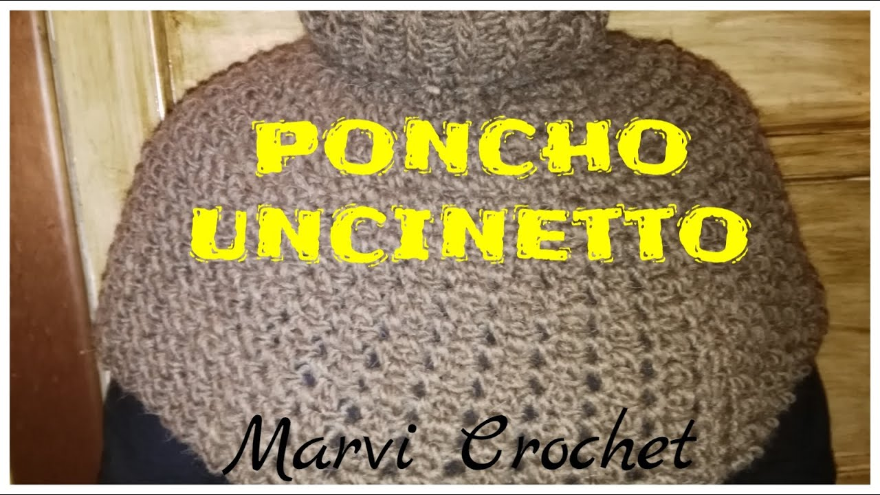 100 Piastrelle All'uncinetto Mani Di Fata Tutorial Cappa Poncho Uncinetto Crochet Cape Poncho By Marvi Crochet