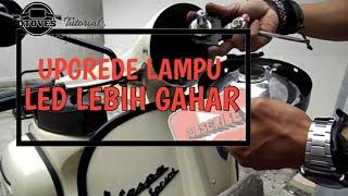 Cara Memasang Lampu LED di Motor Vespa (Arus Listrik AC)