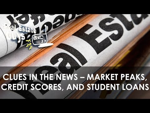 Clues in the News – Market Peaks, Credit Scores, and Student Loans