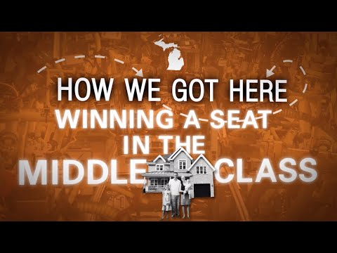 HOW WE GOT HERE: Winning A Seat In The Middle Class