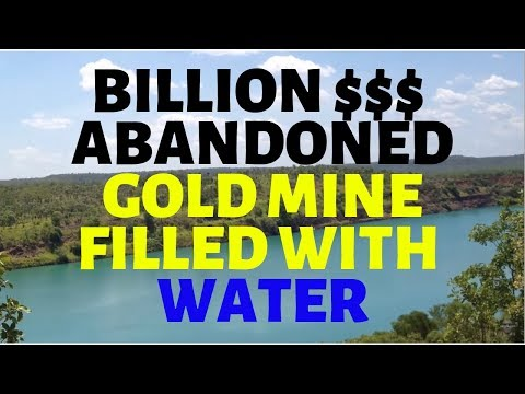 1 Billion $ Abandoned Gold Mine NT Australia Small Compared To Super Pit WA
