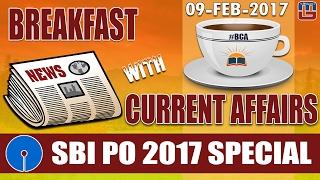 #bca | Breakfast With Current Affairs | 9 Feb, 2017 | ब्रेकफास्ट विथ करंट अफेयर्स | SBI PO 2017