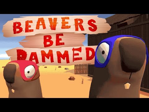 GREAT CANADIAN LOG ROBBING BEAVERS - Beavers Be Dammed Gameplay Playthrough