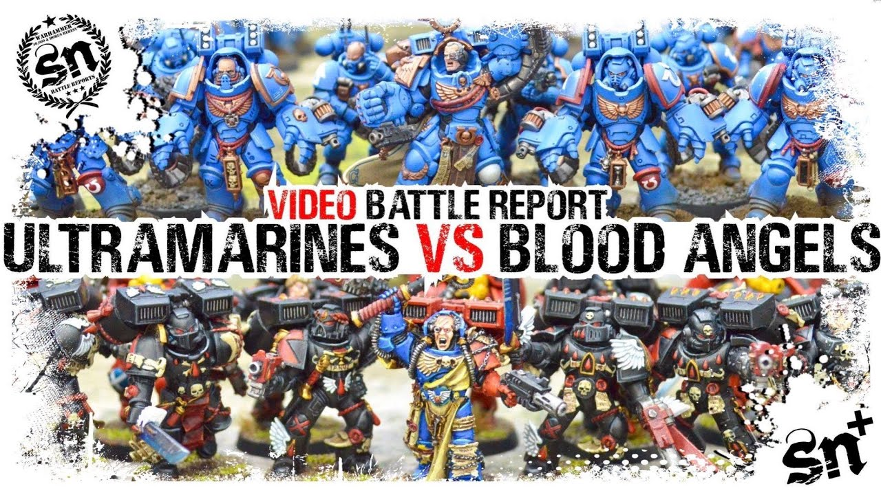 Ultramarines vs Blood Angels - Warhammer 40k Battle Report