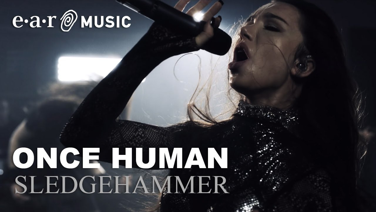 "ONCE HUMAN ""Sledgehammer"" - Official Music Video"