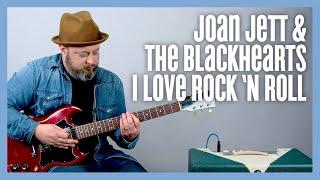 Joan Jett  I Love Rock 'N Roll Guitar Lesson + Tutorial