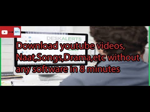 how-to-download-naat,songs,drama-from-youtube-without-any-software-in-8-minutes