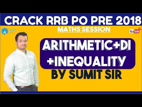 RRB PO PRE | ARITHMETIC+DI+INEQUALITY FOR RRB PO PRE | Sumit sir