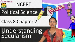 NCERT Class 8 Political Science / Polity / Civics Chapter 2: Understanding Secularism