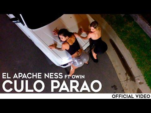 El Apache Ness Ft Owin - Culo Parao ( Oficial )
