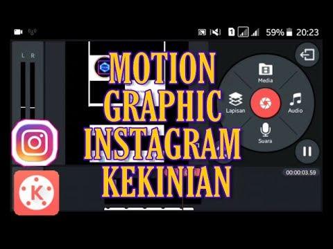 Cara membuat Animasi Motion Graphic Instagram   Tutorial Kinemaster