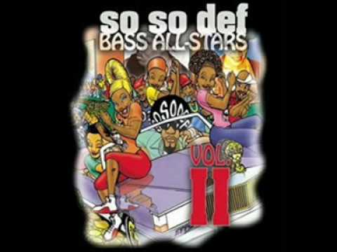 So So Def Bass Allstars Let me love u down