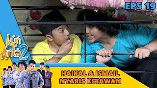 WARGAWAAT!! Haikal & Ismail Nyaris Ketawan Ka Hanafi, Untung Ada Kapuk - Kun Anta 2 Eps 19