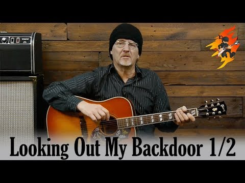 Strumming Songs: CCR - Looking Out My Backdoor (1/2)