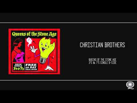 QOTSA - Christian Brothers