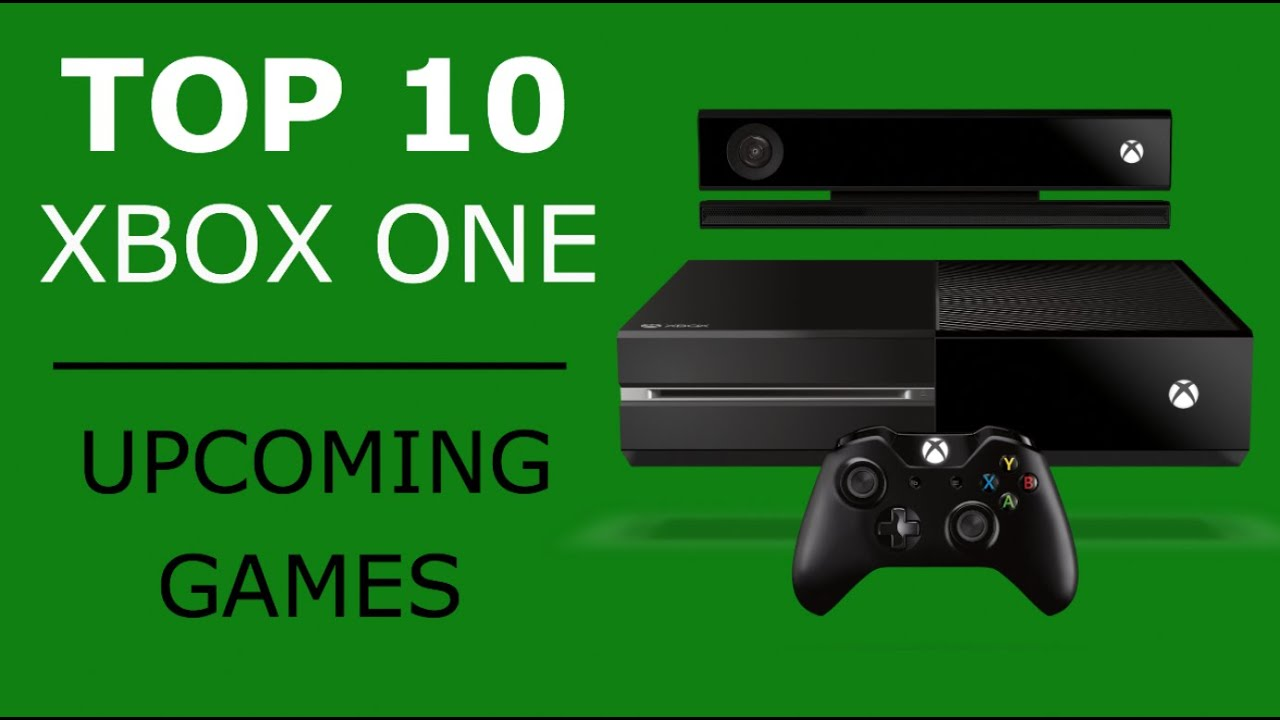 Top 10 Best Xbox One Upcoming Games 2014 2015 Youtube