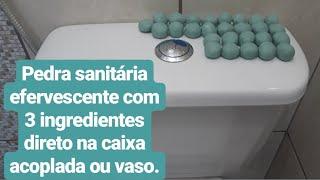 Faça pedra sanitária efervescente direto na caixa acoplada ou no vaso