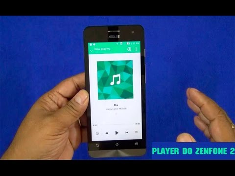 Como ter o Player de musica do Zenfone no seu Android