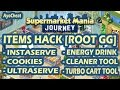 #1 Supermarket Mania Journey Items Tools Hack root GG