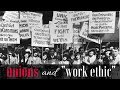 """Unions and """"Work Ethic"""""""