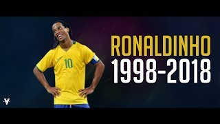 Ronaldinho ● 1998-2018 ● Goodbye Football