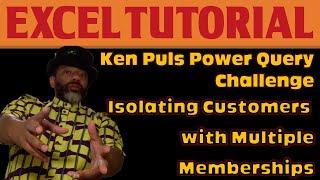 Ken Puls ExcelGuru Challenge: Isolate Members and Memberships
