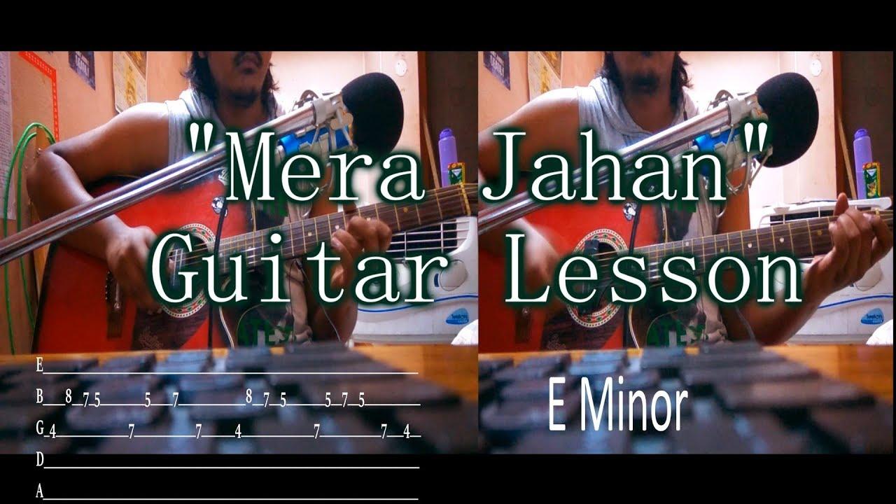 Mera Jahan Gajendra Verma Guitar Chords Lesson With Intro Tabs