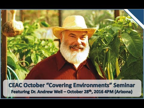 Andrew Weil, MD - Growing Crops for Healthy Living