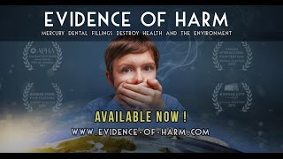 Evidence of Harm: Mercury Dental Fillings are Toxic - Trailer 01