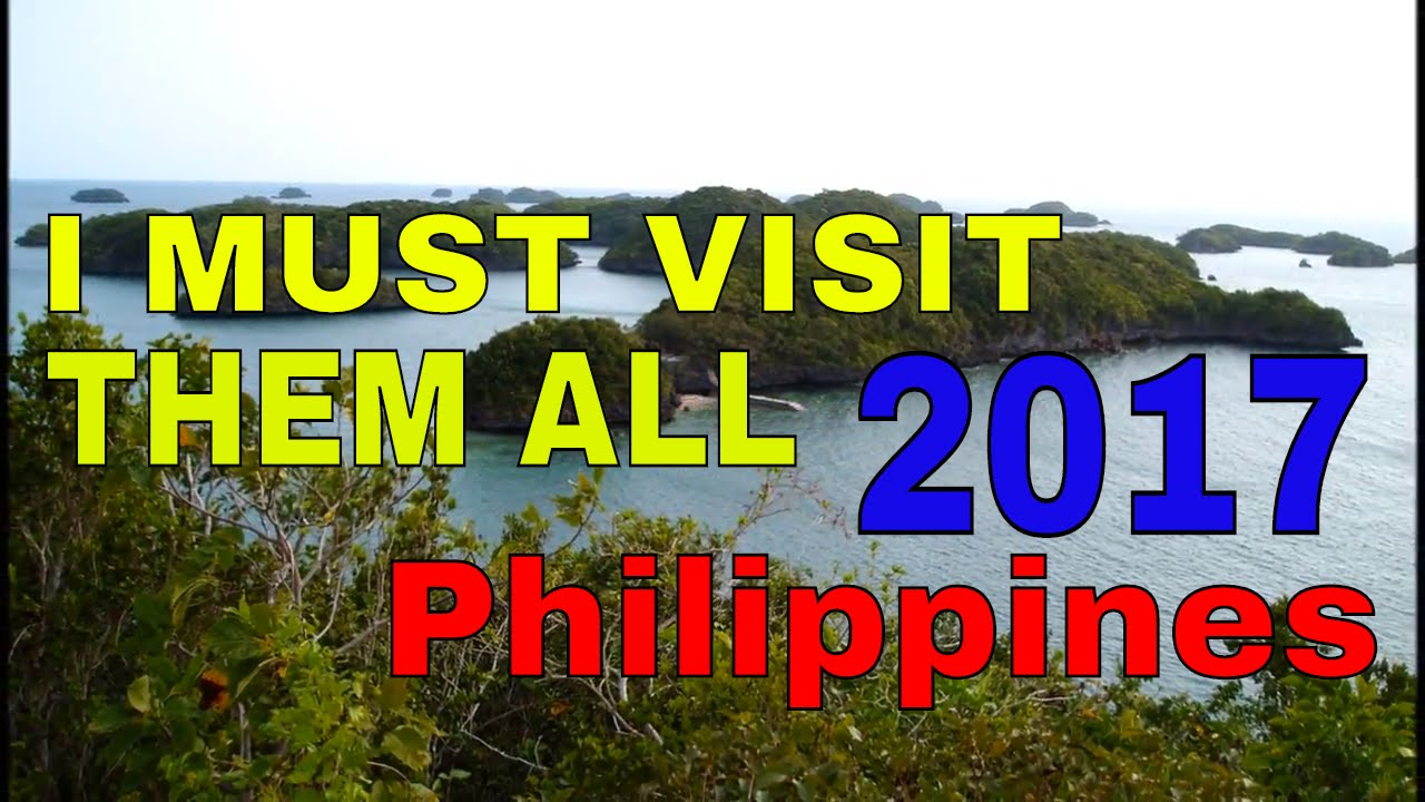 Top 10 Tourist and Travel Destination in the Philippines 2017 Must Visit