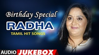 Radha Tamil Hit Songs Jukebox | Birthday Special | Tamil Old Hit Songs