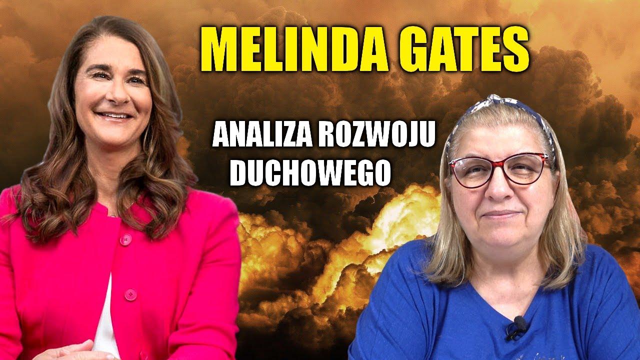 MELINDA GATES - KIM JEST NAPRAWDĘ? - Analiza Rozwoju Duchowego