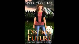 Destiny's Future Book Trailer