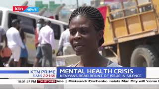 Mental health crisis: The state of mental health in Kenya as Kenyans bear brunt of issues in silence