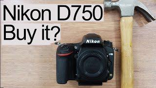 Nikon D750 buy review 2019
