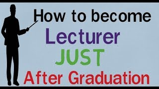 How to Become Lecturer After graduation ll Salary ll Eligibility ll Exam