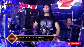 BAGAI RANTING KERING - LALA WIDI - NEW MANAHADAP (Cover Aden Ramadani kendang)