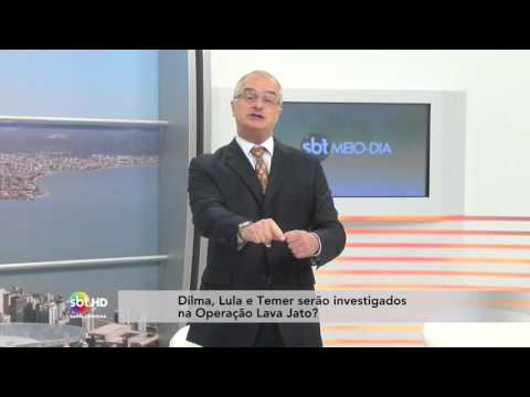 A Presidente Dilma Rousseff, O Vice Michel Temer E Lula Serão Investigados Na Operação Lava Jato?